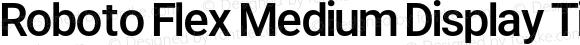 Roboto Flex Medium Display Tight