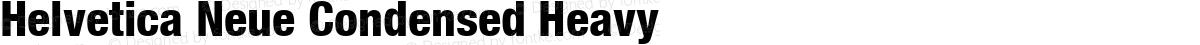 Helvetica Neue Condensed Heavy
