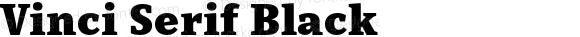 Vinci Serif Black