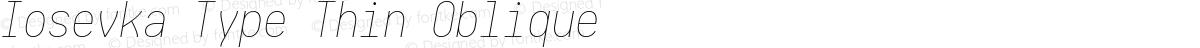Iosevka Type Thin Oblique