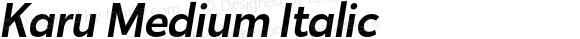 Karu Medium Italic