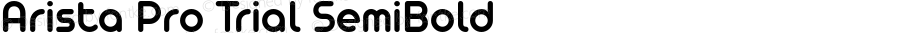 Arista Pro Trial SemiBold Version 1.000