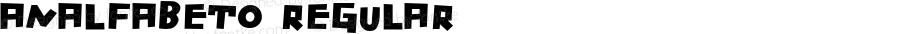 Analfabeto Regular Version 2.005;PS 002.005;hotconv 1.0.88;makeotf.lib2.5.64775