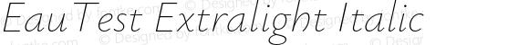 EauTest Extralight Italic