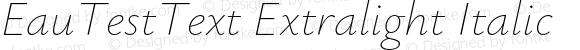 EauTestText Extralight Italic