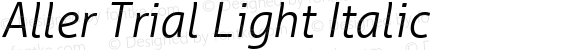 Aller Trial Light Italic Version 1.010