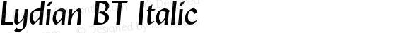 Lydian BT Italic Version 2.1