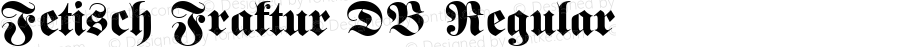 Fetisch Fraktur DB Regular Altsys Fontographer 4.0.2 13.10.1993