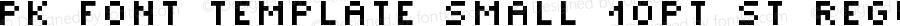 pk_font_template_small_10pt_st Regular Version 1.0