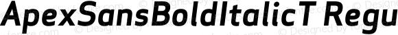 ApexSansBoldItalicT Regular 005.000