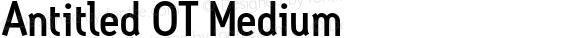 Antitled OT Medium Version 1.100 2006