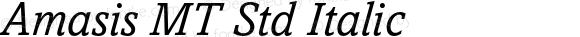 Amasis MT Std Italic Version 2.000