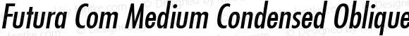 Futura Com Medium Condensed Oblique