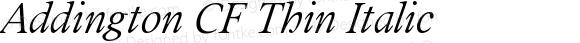 Addington CF Thin Italic