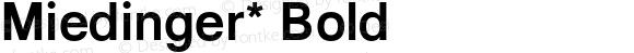 Miedinger* Bold