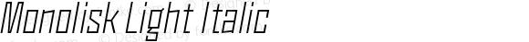 Monolisk Light Italic