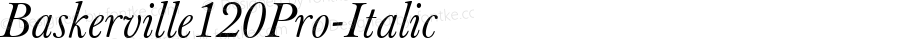 Baskerville120Pro-Italic ☞ Version 1.000;com.myfonts.storm.baskerville-original-pro.120-italic.wfkit2.3oQD