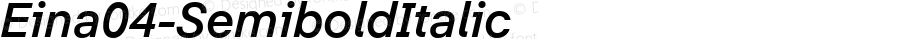 Eina04-SemiboldItalic ☞ Version 1.000;com.myfonts.easy.textaxis.eina.04-semibold-italic.wfkit2.version.4yPp