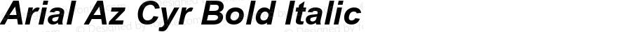 Arial Az Cyr Bold Italic MS core font:v2.00