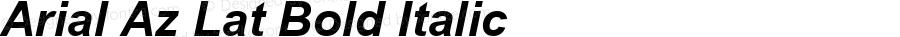 Arial Az Lat Bold Italic MS core font:v2.00