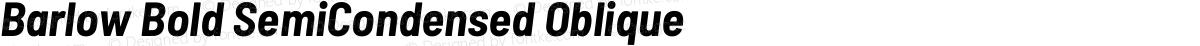 Barlow Bold SemiCondensed Oblique