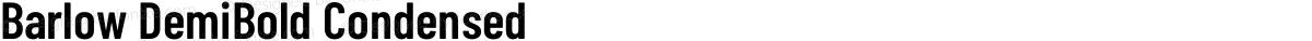 Barlow DemiBold Condensed