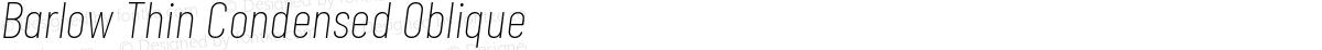 Barlow Thin Condensed Oblique