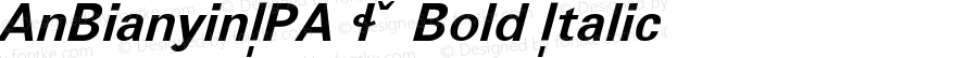 AnBianyinIPA S Bold Italic Macromedia Fontographer 4.1 9/3/97 Compiled by TCTT.DLL 2.0 - the SIL Encore Font Compiler 09/22/02 10:05:11