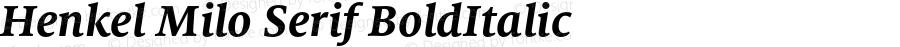 Henkel Milo Serif BoldItalic Version 1.000