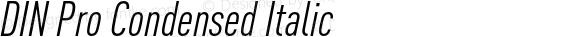 DIN Pro Condensed Italic