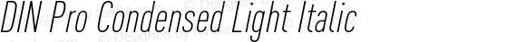 DIN Pro Condensed Light Italic