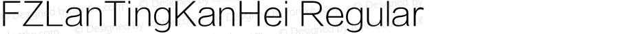 FZLanTingKanHei Regular Version 0.00 November 19, 2013