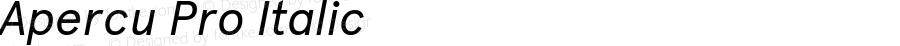 Apercu Pro Italic Version 2.002; ttfautohint (v1.5)