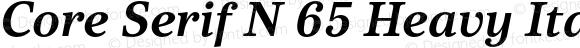 Core Serif N 65 Heavy Italic