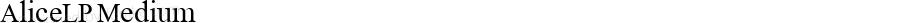 AliceLP Medium MS core font:V1.00