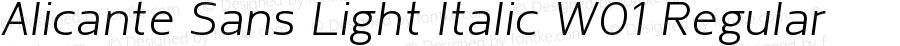 Alicante Sans Light Italic W01 Regular Version 1.00