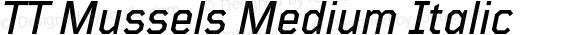 TT Mussels Medium Italic