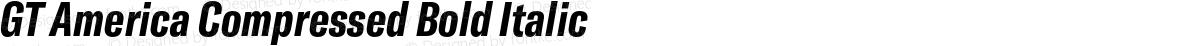 GT America Compressed Bold Italic