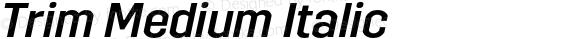Trim Medium Italic