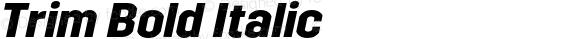 Trim Bold Italic