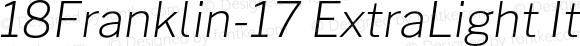18Franklin-17 ExtraLight Italic