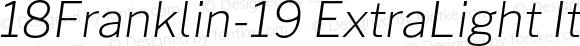 18Franklin-19 ExtraLight Italic