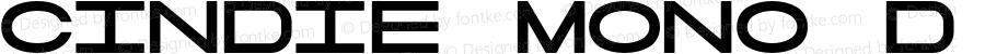 Cindie Mono D Version 1.000;PS 002.000;hotconv 1.0.70;makeotf.lib2.5.58329