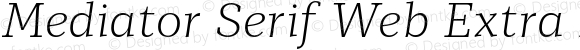 Mediator Serif Web Extra Light Italic