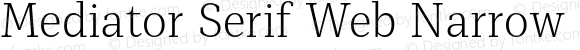 Mediator Serif Web Narrow Extra Light
