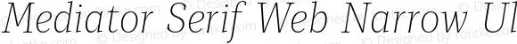 Mediator Serif Web Narrow Ultra Light Italic