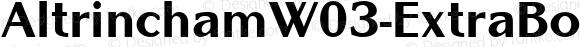 AltrinchamW03-ExtraBold Regular Version 1.00