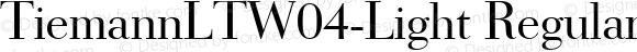 TiemannLTW04-Light Regular Version 1.00