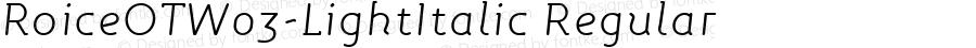 RoiceOTW03-LightItalic Regular Version 7.504