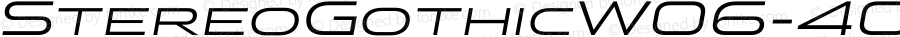 StereoGothicW06-400Italic Regular Version 1.00